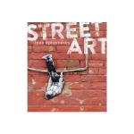 Livre - Street Art tome 2