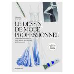 Livre Le dessin de mode professionnel