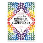 Livre Guide des mélanges de couleurs pour l'acrylique