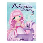 Livre Histoires de princesses et licornes