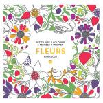 Le petit livre de coloriages Fleurs